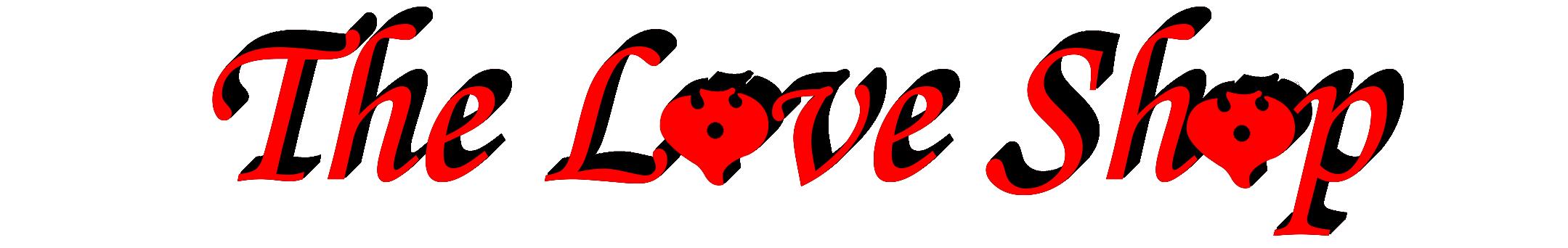 The Love Shop?